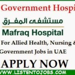 Huge Latest Job Vacancies in Mafraq Hospital @UAE