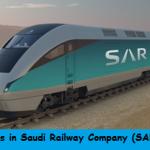 Huge Job Vacancies in Saudi Railway Company (SAR)@Saudi Arabia