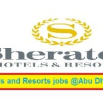 Huge Job Vacancies in Sheraton Hotels and Resorts@Dubai,Saudi Arabia,UAE,Malaysia