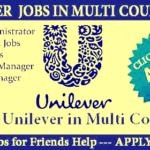 Latest Job Vacancies in Unilever | Any Graduate/ Any Degree / Diploma / ITI |Btech | MBA | +2 | Post Graduates | UAE,Saudi Arabia,Malaysia,Singapore,UK,USA