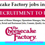 Huge Latest Job Vacancies in Cheesecake Factory@Dubai,UAE,Kuwait