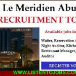 HUGE Latest Job Vacancies in Le Méridien@Dubai,Abu Dhabi,UAE