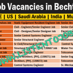 Huge Latest Job Vacancies in Bechtel Corporation@India,US,IT,Korea,Abu Dhabi,UAE