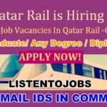 Latest Job Vacancies in Qatar Rail 2020 | Any Graduate/ Any Degree / Diploma / ITI  | Multiple Profile  | Qatar | Apply Online
