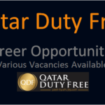 Latest Job Vacancies in Qatar Duty Free 2019 | Any Graduate/ Any Degree / Diploma / ITI |Btech | MBA | +2 | Post Graduates  | Qatar,UAE