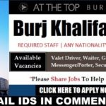 LATEST JOB VACANCIES IN Burj Khalifa  2019| Any Graduate/ Any Degree / Diploma / ITI |Btech | MBA | +2 | Post Graduates  | DUBAI  |Accommodation |Good Salary |Medical |Insurance |Visa