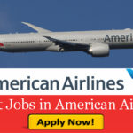 LATEST Job Vacancies in American Airlines 2019  | Any Graduate/ Any Degree / Diploma / ITI |Btech | MBA | +2 | Post Graduates | USA
