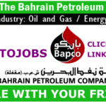 Latest OIL and GAS Job Vacancies in  Bahrain Petroleum Company (Bapco) 2020 | Any Graduate/ Any Degree / Diploma / ITI |Btech | MBA | +2 | Post Graduates | UAE