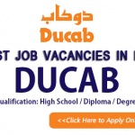 Latest Job Vacancies in DUCAB 2019| Any Graduate/ Any Degree / Diploma / ITI |Btech | MBA | +2 | Post Graduates | UAE